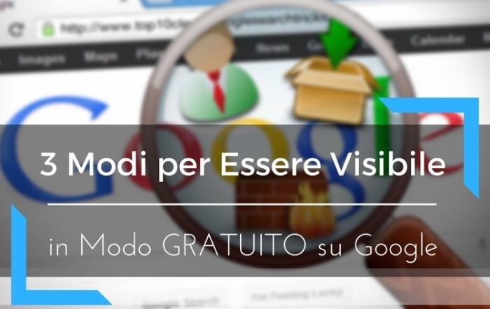 3 modi per essere Visibile su Google