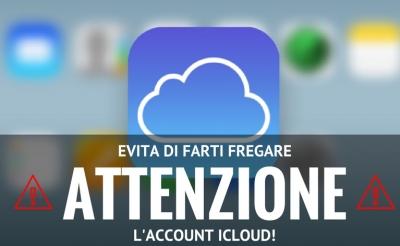 evita di farti fregare account icloud