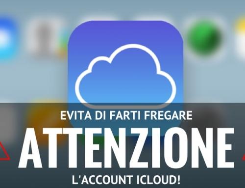 Attenzione! Evita di Farti Fregare l'account iCloud!