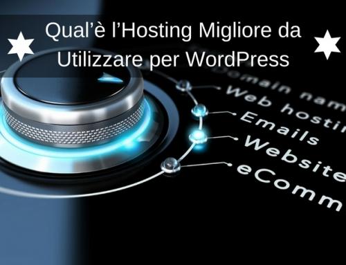 Qual'è l'Hosting Migliore da Utilizzare per WordPress