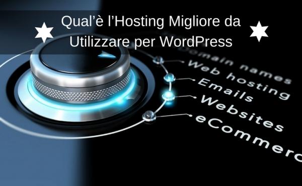 l'hosting migliore per wordpress