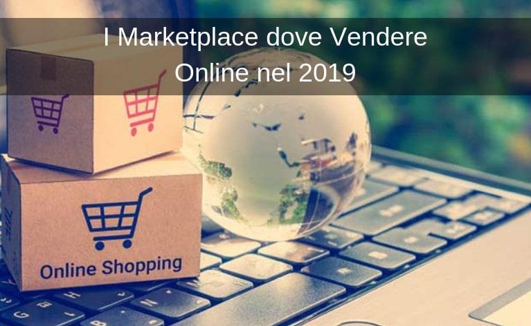 I Marketplace dove Vendere Online nel 2019