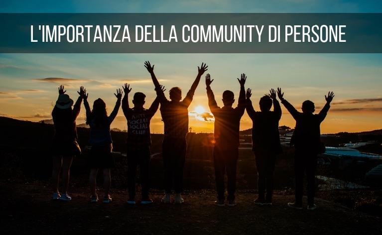 L'importanza della Community di Persone